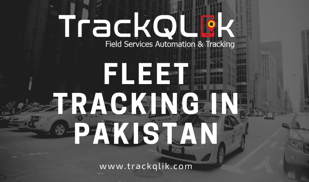 How To Choose The Best Fleet Tracking in Pakistan