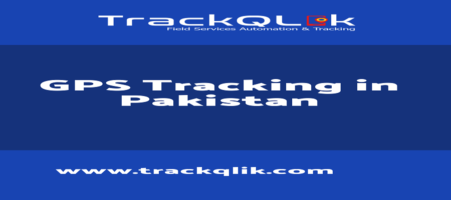 8 Reasons for GPS Tracking in Pakistan in your Business