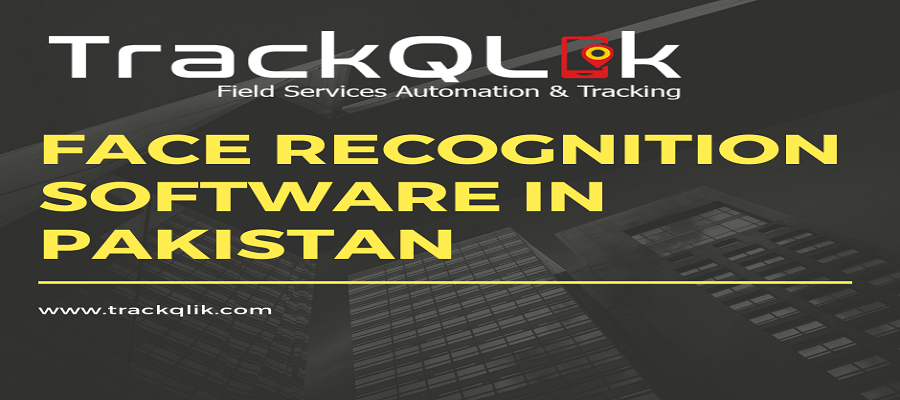 Face Recognition Software in Pakistan Be Capable of And How to Make It Happen