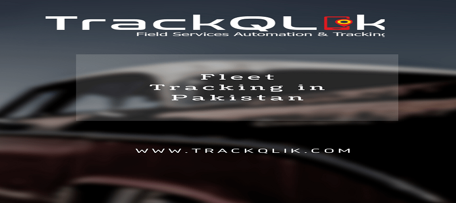 Which 3 Things A Business Owners Need from Fleet Tracking in Pakistan