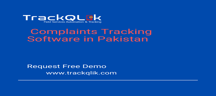 Complaints Tracking Software in Pakistan Added Value for Your Business