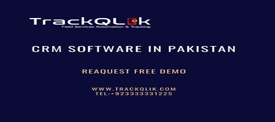 CRM Software in Pakistan Track Leads and Create Effective Engagements