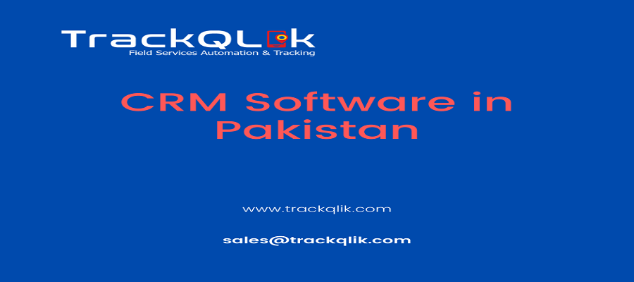 How To Choosing The Right CRM Software in Pakistan Fit