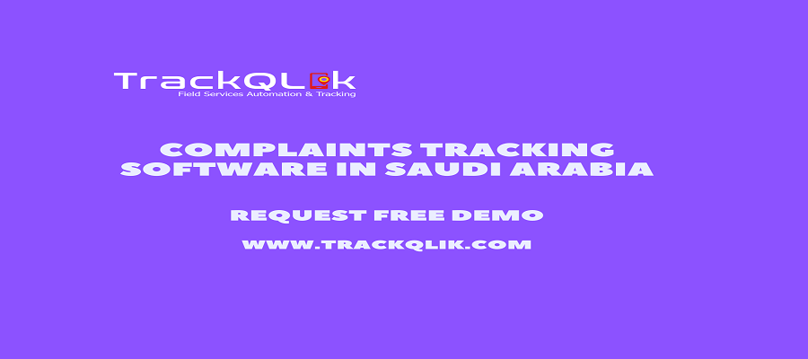 Why Company Need Unified Complaints Tracking Software in Saudi Arabia