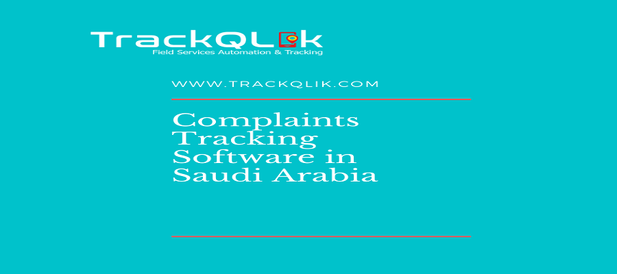 Complaints Tracking Software in Saudi Arabia Path To High Customer Satisfaction