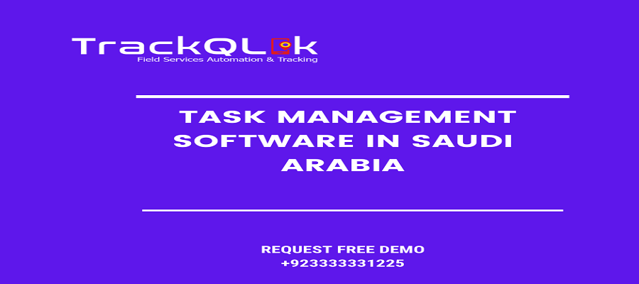 Task Management Software in Saudi Arabia that Affect your Team's work