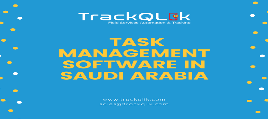 Advantages of Task Management Software in Saudi Arabia that Can't be Ignored