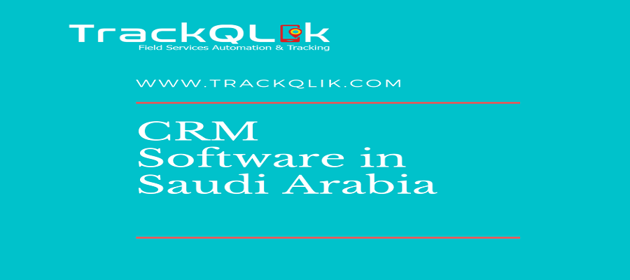 CRM Software in Saudi Arabia Trends to Keep An Eye on in 2021