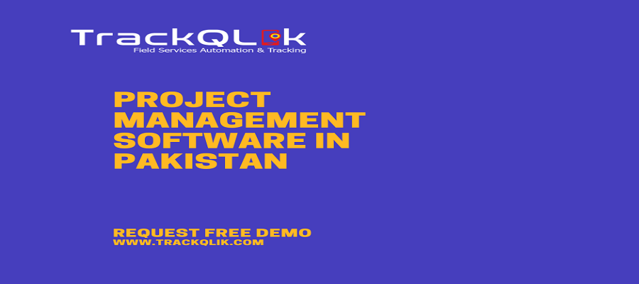Why You Need To Choose A Project Management Software in Pakistan