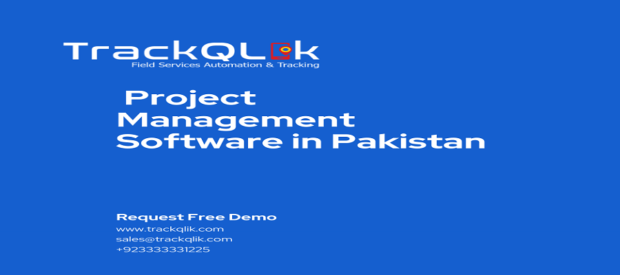 Top 15 Benefits of Project Management Software in Pakistan in 2021