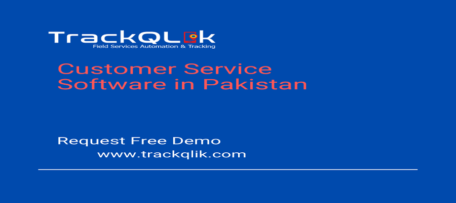 Customer Service Software in Pakistan So Important In Modern World
