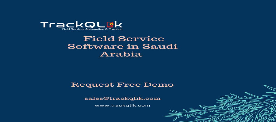 5 Benefits of Field Service Software in Saudi Arabia for Your Repair Store
