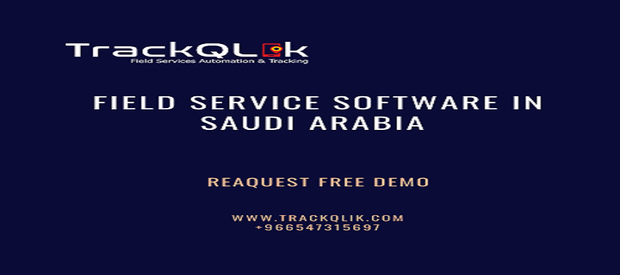 The Basics of Field Service Software in Saudi Arabia Features
